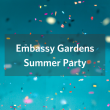 Embassy Gardens Summer Party